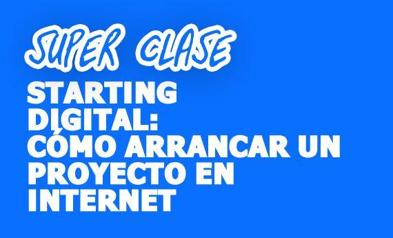 Charla Cómo iniciar un proyecto en Internet