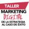 [Taller] Marketing Digital Martes – Caracas 11 de Octubre