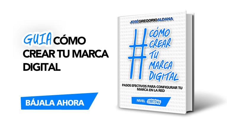 Guía digital 1: Cómo crear tu marca digital