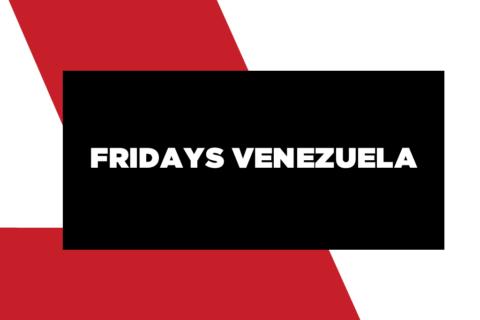 FRIDAYS VENEZUELA.fw